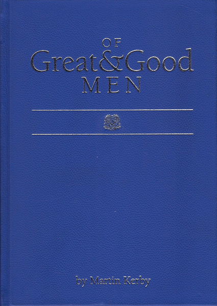 Of Great & Good Men: A History of St Joseph's Nudgee College 1st XV and 1st XIII - Martin Kerry - BRAR15348 - BAUT - BCRA - BOO