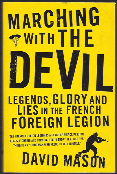 Marching with the Devil: The French Foreign Legion - David Mason - BBIO15286 - BMIL - BOO