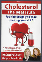Cholesterol: The Real Truth - Sandra Cabot & Margaret Jasinska - BHEA15156 - BOO