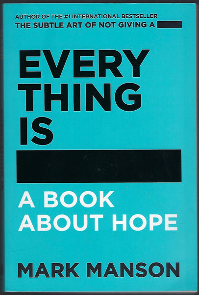 Everything is... - Mark Manson - BHEA15309 - BOO