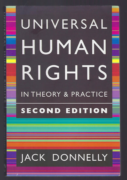 Universal Human Rights in Theory and Practice (2nd edition) - Jack Donnelly - BSCI15075 - BTEX - BOO