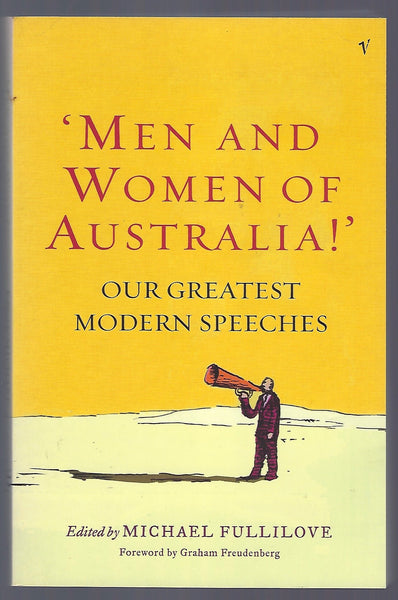 'Men and Women of Australia!': Our Greatest Modern Speeches - BAUT15034 - BOO