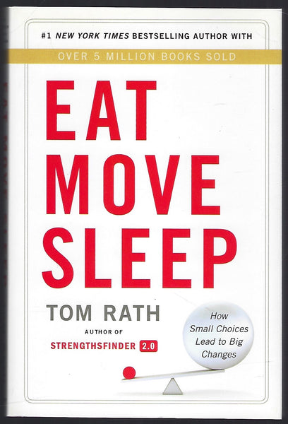 Eat Move Sleep - Tom Rath - BHEA15381 - BREF - BOO