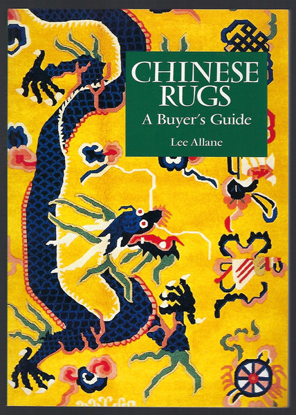 Chinese Rugs: A Buyer's Guide - Lee Allane - BCRA15216 - BOO