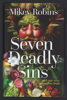 Seven Deadly Sins and One Very Naughty Fruit - Mikey Robins - BHUM15097 - BHIS - BOO