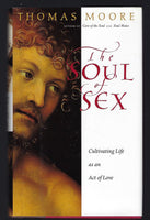The Soul of Sex - Thomas Moore - BSCI15113 - BOO