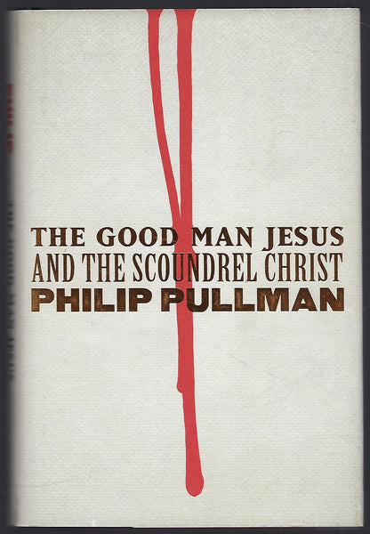 The Good Man Jesus and the Scoundrel Christ - Philip Pullman - BREL15143 - BHAR - BOO