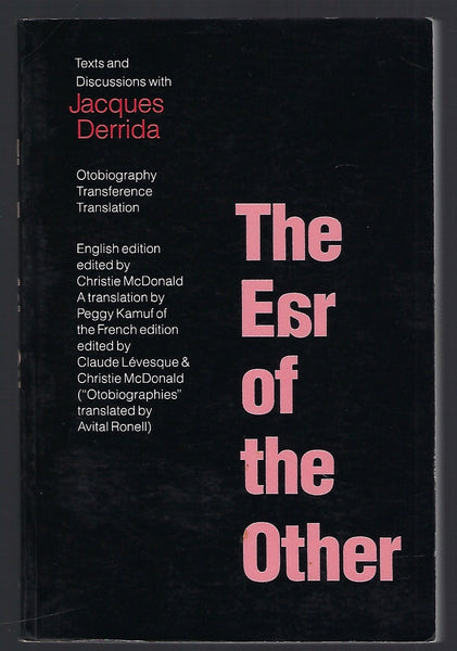The Ear of the Other - Jacques Derrida - BSCI15245 - BOO