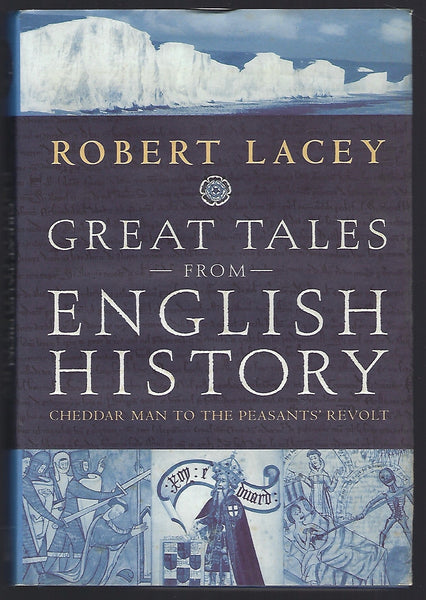 Great Tales from English History - Robert Lacey - BHIS15220 - BOO