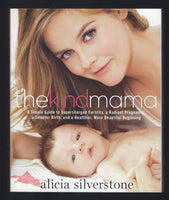 The Kind Mama - Alicia Silverstone - BHEA15141 - BOO