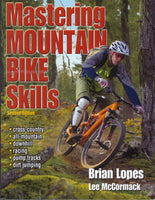 Mastering Mountain Bike Skills (2nd edition) - Brian Lopes and Lee McCormack - BCRA15240 - BOO