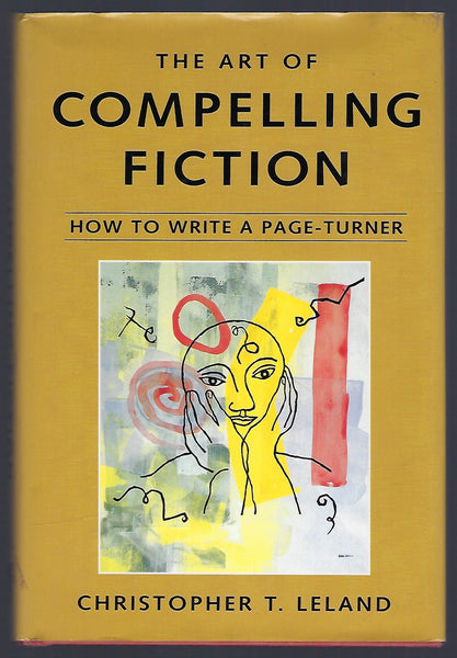 The Art of Compelling Fiction - Christopher T. Leland - BREF15225 - BOO
