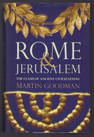 Rome and Jerusalem: The Clash of Ancient Civilizations - Martin Goodman - BHIS15041 - BOO