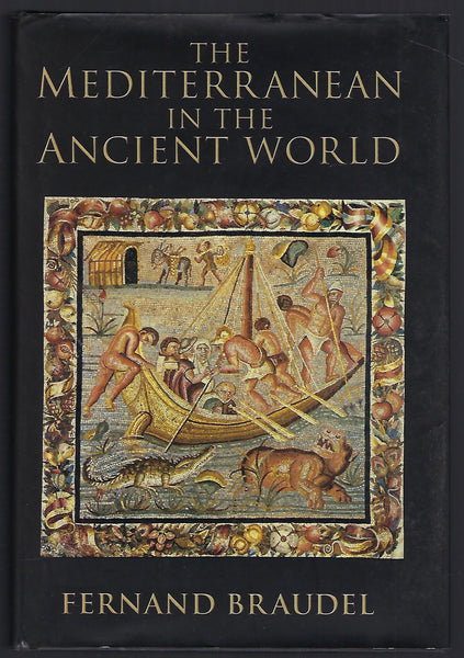 The Mediterranean in the Ancient World - Fernand Braudel - BHIS15221 - BOO