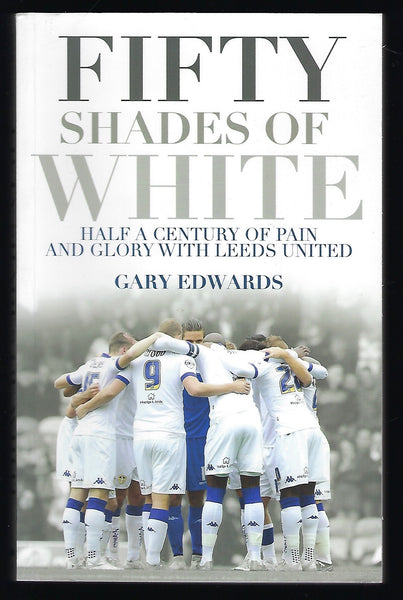 Fifty Shades of White - Gary Edwards - BCRA15048 - BBIO - BOO