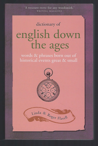 Dictionary of English Down the Ages - Linda and Roger Flavell - BREF15205 - BOO