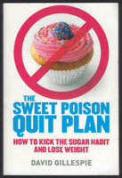 The Sweet Poison Quit Plan - David Gillespie - BHEA15030 - BOO
