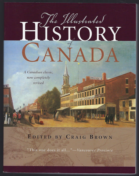 The Illustrated History of Canada - Craig Brown (ed.) - BHIS15227 - BOO