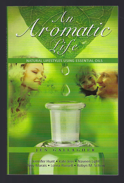 An Aromatic Life - Jen Gallagher - BHEA15121 - BOO
