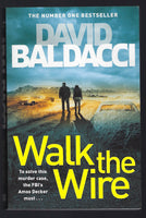 Walk the Wire - David Baldacci - BPAP15456 - BOO