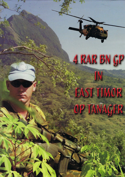 4 RAR BN GP In East Timor OP Tanager - Brian Campbell - BRAR15323 - BMIL - BOO