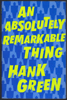 An Absolutely Remarkable Thing - Hank Green - BPAP15922 - BOO