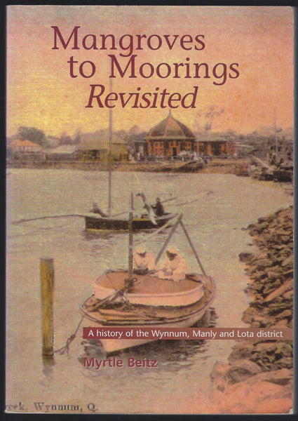 Mangroves to Moorings Revisited - Myrtle Beitz - BAUT15257 - BRAR - BOO