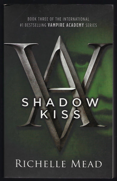 Vampire Academy: Shadow Kiss - Richelle Mead - BCHI15284 - BOO