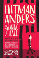 Hitman Anders and the Meaning of It All - Jonas Jonasson - BPAP15908 - BOO
