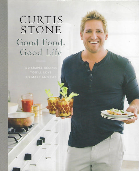 Good Food, Good Life - Curtis Stone - BCOO15274 - BOO
