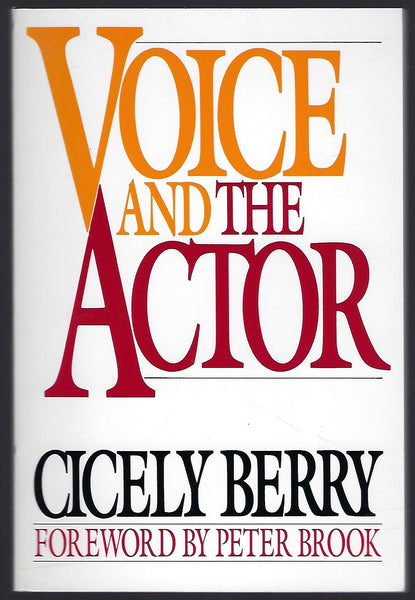 Voice and the Actor - Cicely Berry - BREF15277 - BCRA - BOO