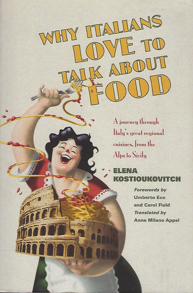 Why Italians Love to Talk About Food - Elena Kostioukovitch - BTRA15048 - BOO