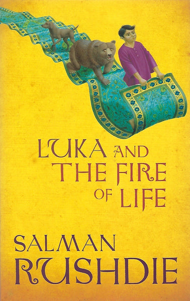Luka and the Fire of Life - Salman Rushdie - BCLA15129 - BOO