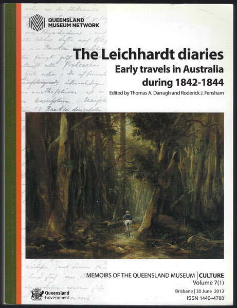 Memoirs of the Queensland Museum | Culture Volume 7(1) The Leichhardt Diaries: Early Travels in Australia During 1842-1844 - Thomas A. Darragh & Roderick J. Fensham (eds.) - BRAR15466 - BAUT - BSCI - BOO