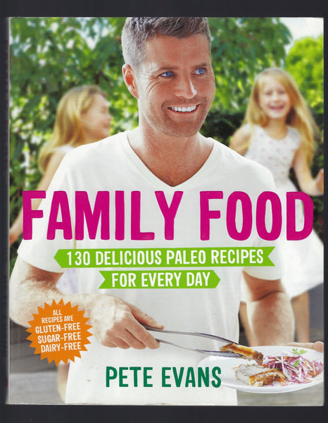 Family Food - Pete Evans - BCOO15010 - BOO