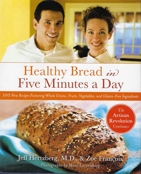 Healthy Bread in Five Minutes a Day - Jeff Hertzberg and Zoë François - BCOO15232 - BOO