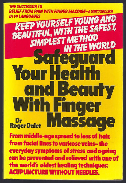 Safeguard Your Health and Beauty with Finger Massage - Roger Dalet - BHEA15273 - BOO