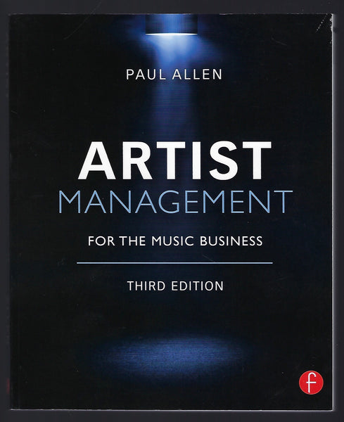 Artist Management (3rd edition) - Paul Allen - BTEX15018 - BMUS - BOO