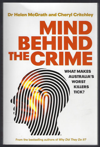 Mind Behind the Crime - Helen McGrath & Cheryl Critchley - BTRUC15036 - BOO