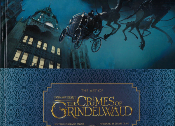 The Art of Fantastic Beasts The Crimes of Grindelwald - Dermot Power - BMUS15179 - BOO