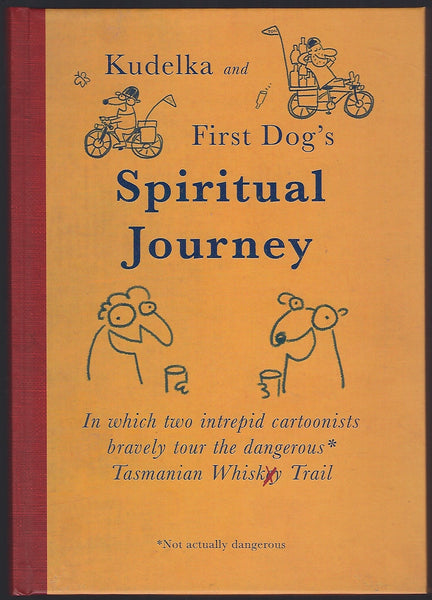 Kudelka and First Dog's Spiritual Journey - Jon Kudelka & Andrew Marlton - BHUM15137 - BOO