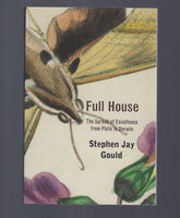 Full House: The Spread of Excellence from Plato to Darwin - Stephen Jay Gould - BSCI15006 - BOO