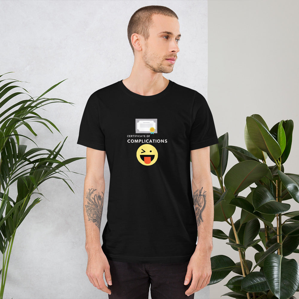 Certificate of Complications Short-Sleeve Unisex T-Shirt