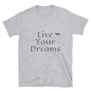 Open image in slideshow, Live Your Dreams Short-Sleeve Unisex T-Shirt