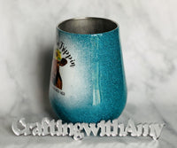 Wine Tumbler - CraftingwithAmy
