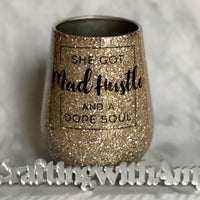 Mad Hustle wine tumbler