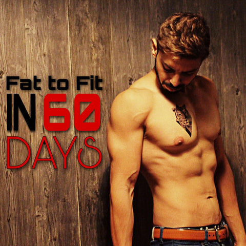 Fat to Fit in 60 Days: Fat Loss Course - AXEFIT.CO