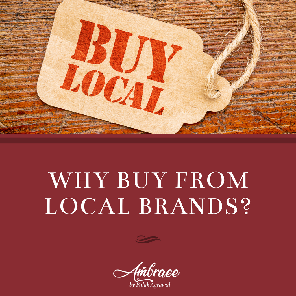 Why Buy from Local Brands? - Ambraee