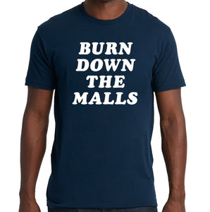 "Mojo Nixon ""Burn Down the Malls"" T-Shirt (navy blue / 100% cotton Next Level 3600 shirt)"