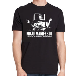 "Mojo Nixon ""The Mojo Manifesto"" T-Shirt (black / 100% cotton Next Level 3600 shirt)"